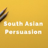 South Asian Persuasion