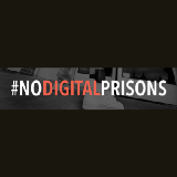#NoDigitalPrisons