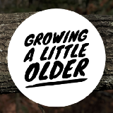 growing a little older