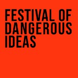 Festival of Dangerous Ideas