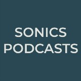 Sonics Podcasts