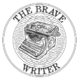 The Brave Writer
