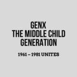 GenX — The Middle Child Generation