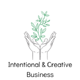 Intentional and Creative Business