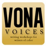 VONA/Voices Writers Against Racial Injustice: An Arts Forum