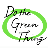 Do The Green Thing