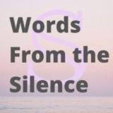 Words From the Silence