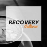 Recovery Cultures