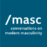 /masc: Conversations on Modern Masculinity