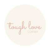 Tough Love Corner
