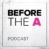 Before the A Podcast