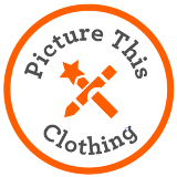 PICTURE THIS CLOTHING—ORIGINS AND GROWTH