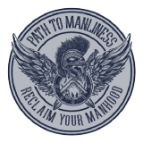 The Path To Manliness