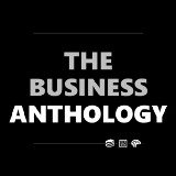 The Business Anthology