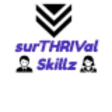 surTHRIVAL Skillz — By Barry Davret