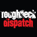 roughneckdispatch