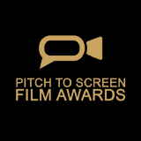 Pitch to Screen Film Awards