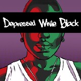 Depressed While Black