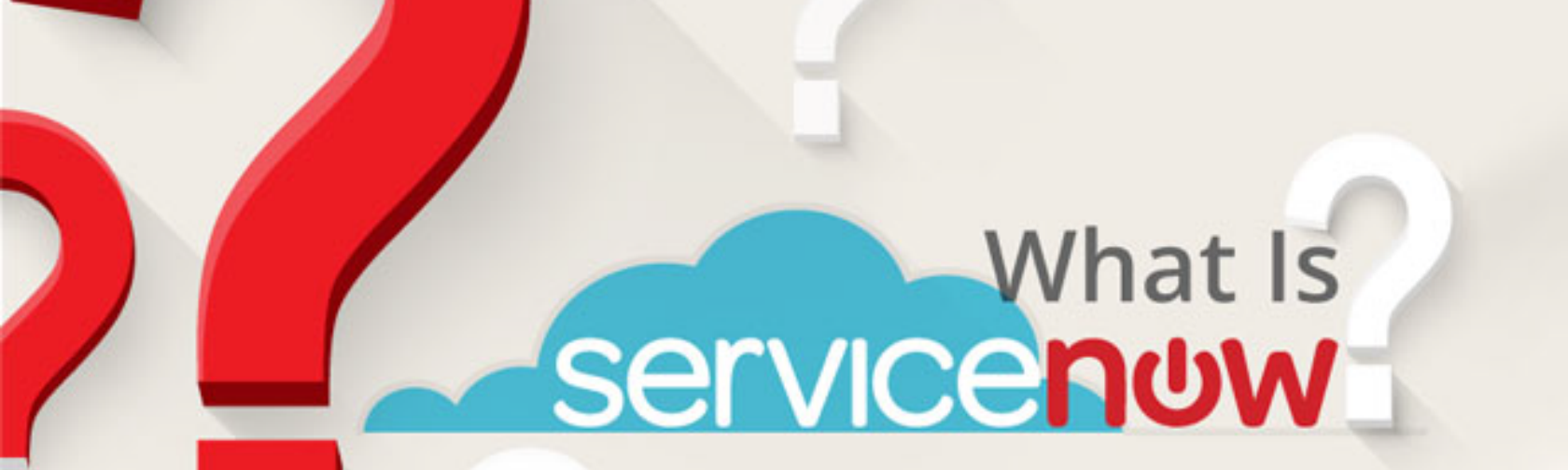 What is ServiceNow? - Getting Started with the ServiceNow Platform