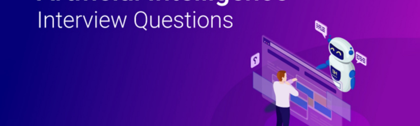 Top 45 Artificial Intelligence (AI) Interview Questions