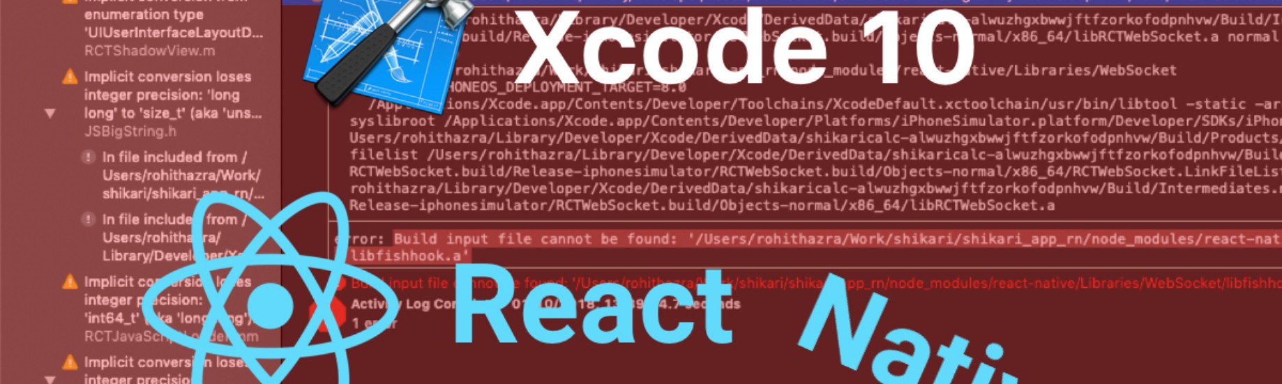 XCODE 10 causes haywire for React Native Developers | Zivost