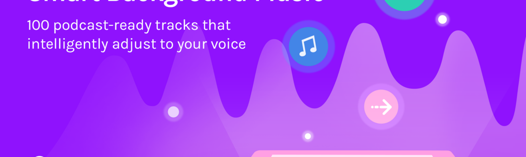 Introducing Smart Background Music by Anchor - Anchor - Medium