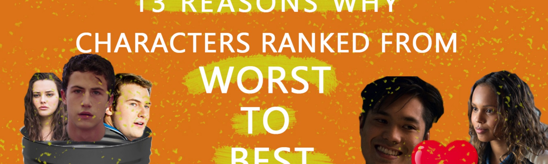 13 Reasons Why Characters Ranked from Worst to Best