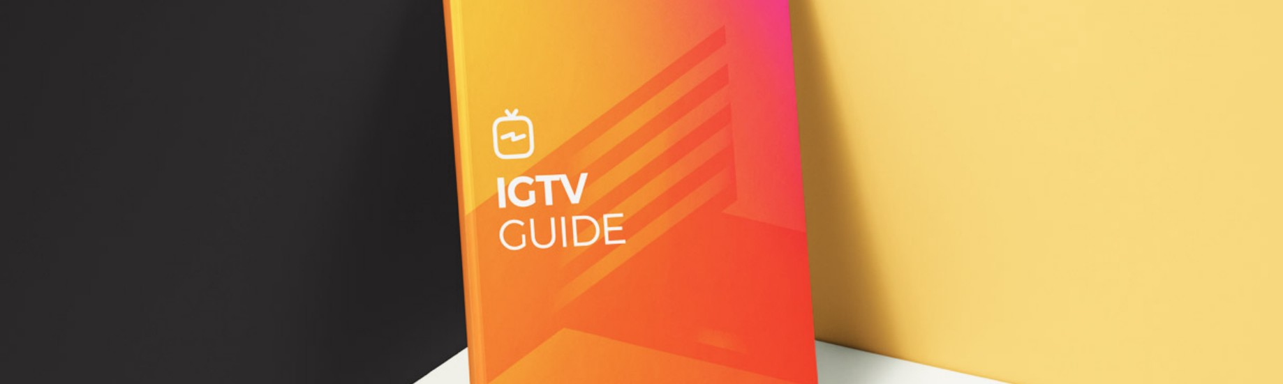 IGTV GUIDE — Everything you need to know about the new