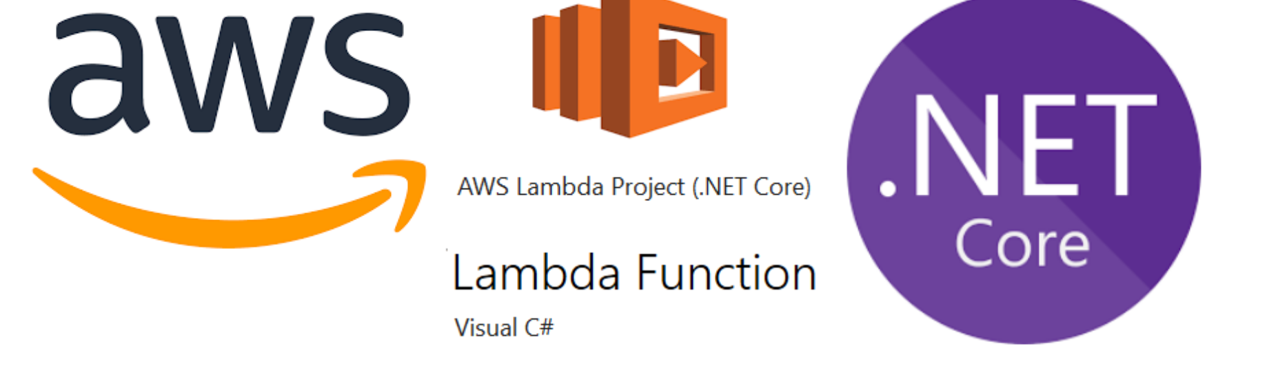 Launch a C#  NET Core Lambda Function — Step by Step