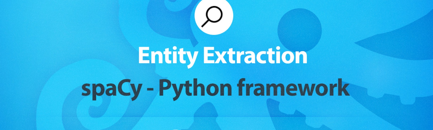 Entity Extraction with spaCy - Sematext