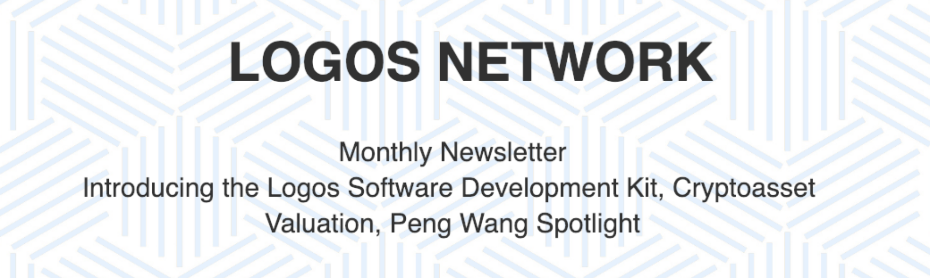 Monthly Newsletter #5: Introducing the Logos Software Development