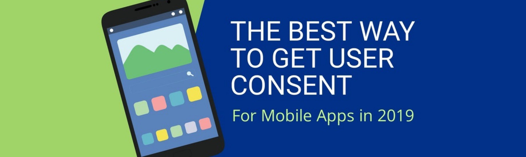 The best way to get user consent for Mobile Apps in 2019