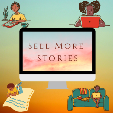 Four people sitting around writing and in the center a computer screen that says, 'Sell More Stories'. Cover image for How to Become a Professional Writer