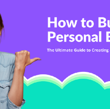 building a personal brand, building your personal brand, creating your personal brand, how to build a personal brand, how to build a personal brand website, the complete guide to building your personal brand, how to build a personal brand on social media