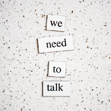 """""""We need to talk"""" spelled out"""