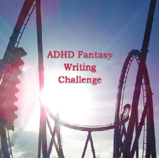 """Image of a roller coaster riding vertically and the words: """"ADHD Fantasy Writing Challenge""""."""