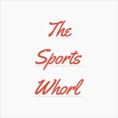 The Sports Whorl