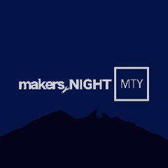 Makers Night MTY