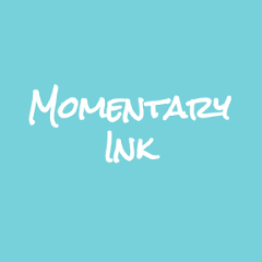 Momentary Ink