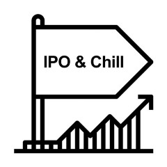 IPO & CHILL