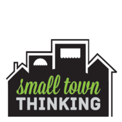 Small Town Thinking