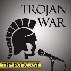 Trojan War Podcast
