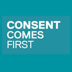 Consent Comes First
