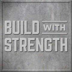 Build With Strength