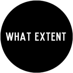 Project What Extent