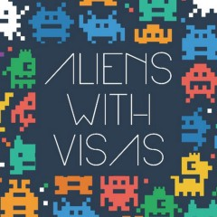 Aliens with Visas