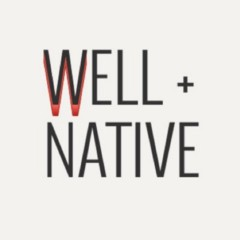 Well + Native