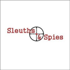 Sleuths & Spies