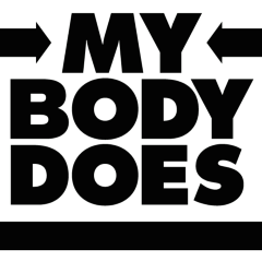 My Body Does