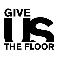 Give Us The Floor